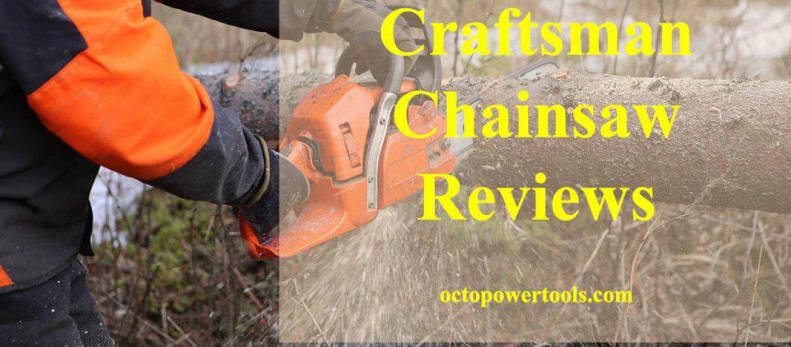 craftsman 18 chainsaw reviews